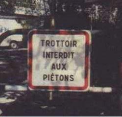 Trottoir interdit